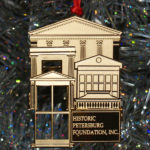 Historic Petersburg Foundation Ornament